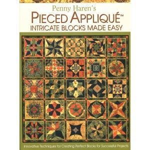 Pieced Appliqué Intricate blocks made easy (11249)