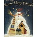 Snow Many Friends