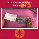 DIY - Máscara de Tecido para o rosto