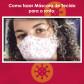 Como fazer Máscara de Tecido (Passo a passo)